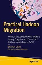 Practical Hadoop Migration : How to Integrate Your RDBMS with the Hadoop Ecos...