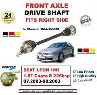 FOR SEAT LEON 1M1 1.8T Cupra R 225bhp 2003 BRAND NEW FRONT AXLE RIGHT DRIVESHAFT