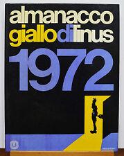 ALMANACCO GIALLO DI LINUS 1972 MILANO LIBRI EDIZIONI