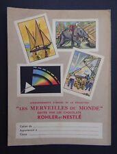 Protège cahier MERVEILLES DU MONDE KOHLER NESTLE copybook cover Wachbuch