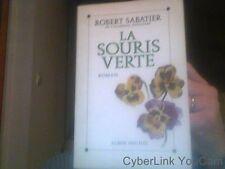 La souris verte de Robert Sabatier