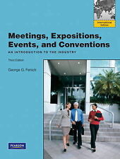 Meetings, Expositions, Events & Conventions, 3E by Fenich (9780132719919)