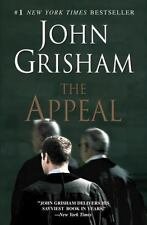 The Appeal by John Grisham (2008, Trade Paperback)