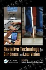 Assistive Technology for Blindness and Low Vision (Rehabilitation Science in Pra