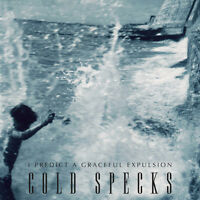 Cold Specks - I Predict a Graceful Expulsion [New CD]