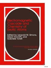 Electromagnetic Cascade and Chemistry of Exotic Atoms 52 (2014, Paperback)