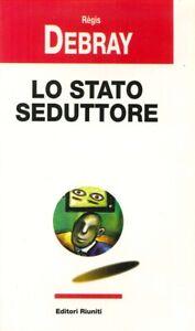 Lo stato seduttore - [Editori Riuniti]