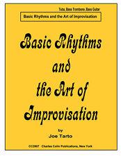 Joe Tarto: Basic Rhythms and the Art of Improvisation ~ Colin Publications