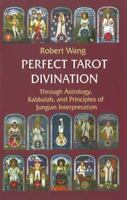 Perfect Tarot Divination Book Through Astrology, Kabbalah, Principles o Jungian
