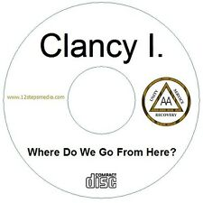 Clancy I. Where? 2005 AA ALCOHOLICS ANONYMOUS CD SPEAKER TAPE FREE SHIPPING RARE
