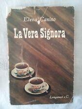 La vera signora - Elena Canino - Ed. Longanesi - 2a ed. 1952 - Galateo