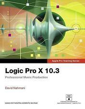 Apple Pro Training: Logic Pro X 10. 3 - Apple Pro Training Series :...