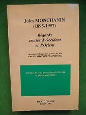 JULES MONCHANIN REGARDS CROISÉS D'OCCIDENT ET D'ORIENT HINDOUISME CHRISTIANISME