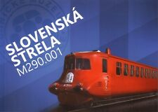 Book - Tatra Rail Motor Unit Streamlined Slovak Arrow - Slovenska Strela M 290