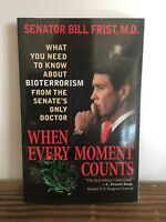 When Every Moment Counts : What You Need to Know about Bioterrorism