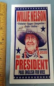 WILLIE NELSON 2020 FOR PRESIDENT promotional sticker Flawless Perfection