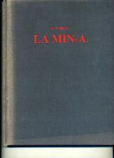 METROLOGIA - TURCO - La MIN-A Antica misura piemontese di capacità aridi - 1983