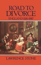 USED (VG) Road to Divorce: England, 1530-1987 by Lawrence Stone