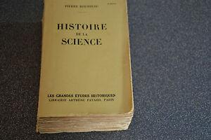 HISTOIRE DE LA SCIENCE par Pierre Rousseau 1945 Librairie Arthème Fayard