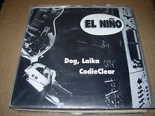 "EL NINO dog laika / codieclear ( rock ) - 7"" / 45 - picture sleeve"