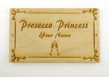 Personalised Prosecco Princess Sign Plaque Gift Perfect Gift Novelty Handmade