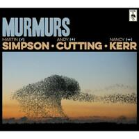 Simpson Cutting Kerr - Murmurs Edition Deluxe Neuf CD