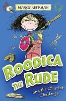 Margaret Ryan, Roodica the Rude and the Chariot Challenge, Very Good Book