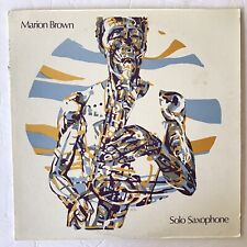 MARION BROWN SOLO SAXOPHONE - LP SER 1001 Sweet Earth Records NM 1977
