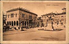 Stempel und AK von Udine Italien 1918 Il Muncipo Partie am Rathaus Denkmal Leute