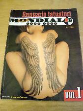 ANNUARIO TATUATORI MONDIALE 1998/1999 VOL. 1 TATUAGGI