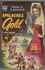 APALACHEE GOLD Frank G. Slaughter ACE D-191 1956 GGA Early Florida Fiction