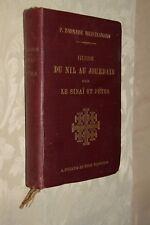 Guide du Nil au Jourdain par le Sinai et Petra Meistermann Picard Ed. 1909 L5  ^