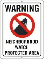 2 PACK OF NEIGHBORHOOD CRIME WATCH PROTECTED AREA WARNING SIGN 9X12 METAL NEW #3