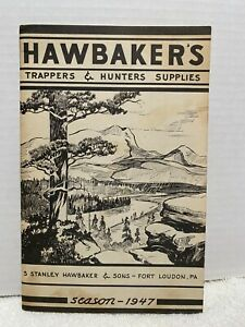 TRAPPING CATALOG S.STANLEY HAWBAKER: HAWBAKERS TRAPPERS &HUNTERS SUPPLIES 1947