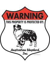 "Warning! Australian Shepherd - Property Protected Aluminum Dog Sign - 7"" x 8"""