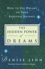 The Hidden Power of Dreams: How to Use Dreams on Your Spiritual Journey Linn, D