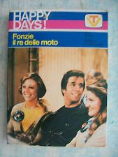 HAPPY DAYS = FONZIE IL RE DELLE MOTO = 1° ED. 1978 = ED. LA SORGENTE = PAG. 160
