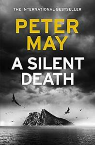 A Silent Death: The brand-new thriller from #1 bestseller Peter... by May, Peter
