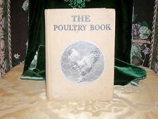 "100 Year Old Poultry Text ""The Poultry Book"" Doubleday Page & Co Copyright 1903"
