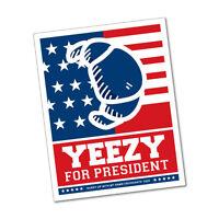 Yeezy For President Sticker Decal Music Art Vinyl #7360HP