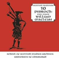 William Maclean - PIBROCH - SCOTTISH TrADITION SERIES VOL. 10 [CD]