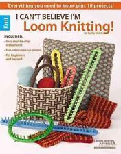 I Can't Believe I'm Loom Knitting von Kathy Norris (2012, Taschenbuch)