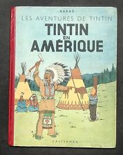 Hergé. Tintin en Amérique. Casterman 1946, B1. Edition originale couleurs.