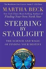 Steering by Starlight Finding Your Destiny paperback Martha Beck FREE SHIPPING