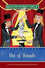 Out of Bounds (Beacon Street Girls #4) by Bryant, Annie