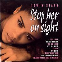 Edwin Starr Stop Her on Sight