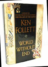 WORLD WITHOUT END by KEN FOLLETT HCDJ - FIRST EDITION / FIRST PRINTING