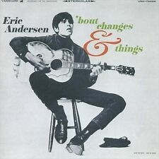 ERIC ANDERSEN - 'BOUT CHANGES & THINGS NEW CD