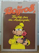 Les Bogros 3 EO Touchez pas au champignon ! Makyo Dupuis