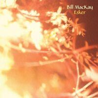 BILL MACKAY - ESKER   CD NEUF